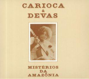 CARIOCA/DEVAS - Misterios Da Amazonia