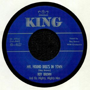 BROWN, Roy & HIS MIGHTY MIGHTY MEN - Mr Hound Dog's In Town