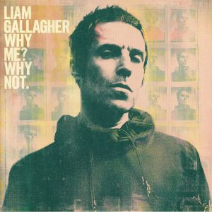 GALLAGHER, Liam - Why Me? Why Not