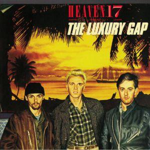 HEAVEN 17 - The Luxury Gap (reissue)