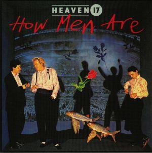 HEAVEN 17 - How Men Are (reissue)