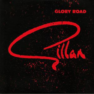 GILLAN - Glory Road (reissue)