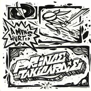 PRINCE DE TAKICARDIE - A Man's Hurt EP