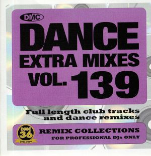 VARIOUS - Dance Extra Mixes Vol 139: Remix Collections For Professional DJs Only (Strictly DJ Only)