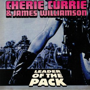 CURRIE, Cherie/JAMES WILLIAMSON - Leader Of The Pack