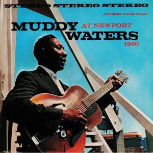 WATERS, Muddy - Muddy Waters At Newport 1960