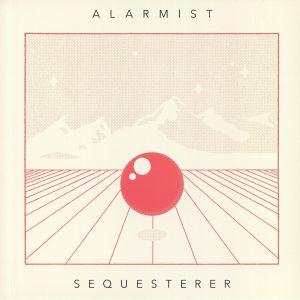 ALARMIST - Sequesterer