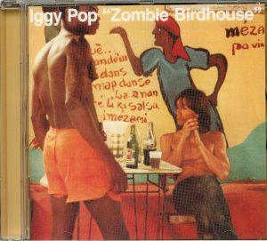 POP, Iggy - Zombie Birdhouse (reissue)