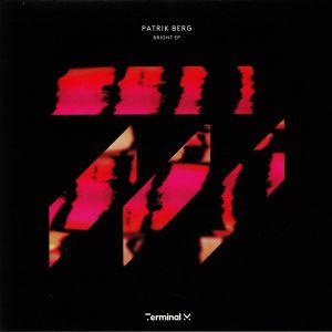 BERG, Patrik - Bright EP