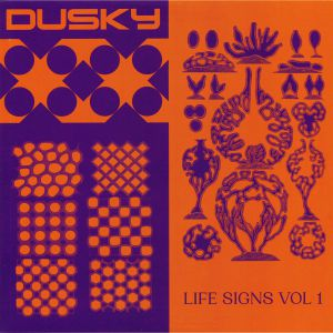DUSKY - Life Signs Vol 1