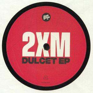 2XM - Dulcet EP