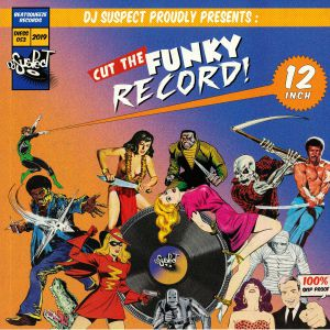 DJ SUSPECT - Cut The Funky Record!
