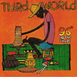 THIRD WORLD - 96 In The Shade (reissue)