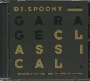 DJ SPOONY with KATIE CHATBURN/THE IGNITION ORCHESTRA - Garage Classical