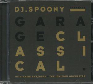 DJ SPOONY/VARIOUS - Garage Classical