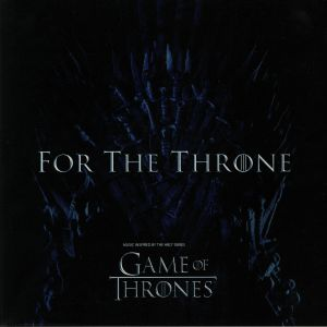 VARIOUS - For The Throne: Game Of Thrones (Soundtrack)