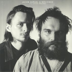 VINCE, Ben/JACOB SAMUEL - I'll Stick Around