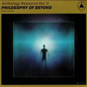 HURLEY, Dean - Anthology Resource Vol II: Philosophy Of Beyond
