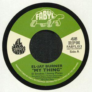 EL JAY BURNER - My Thing