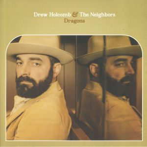 HOLCOMB, Drew & THE NEIGHBOURS - Dragons