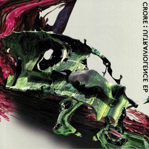 CRORE - Ultraviolence EP