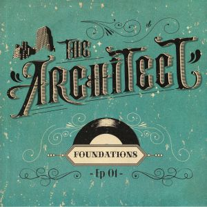 ARCHITECT, The - Foundations