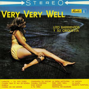 BARRIENTOS, Lito & SU ORQUESTA - Very Very Well (reissue)