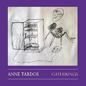 TARDOS, Anne - Gatherings