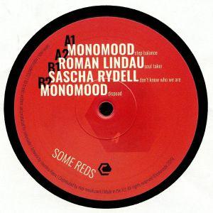MONOMOOD/ROMAN LINDAU/SASCHA RYDELL - Some Reds