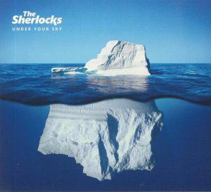 SHERLOCKS, The - Under Your Sky