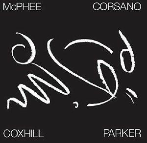 LOL COXHILL/JOE MCPHEE/CHRIS CORSANO/EVAN PARKER - First Dance