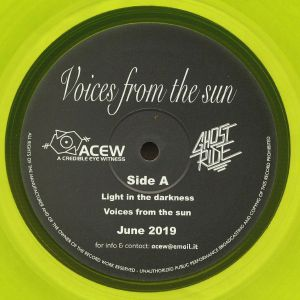 A CREDIBLE EYE WITNESS/GHOST RIDE - Voices From The Sun