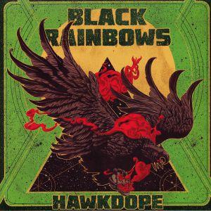 BLACK RAINBOWS - Hawkdope