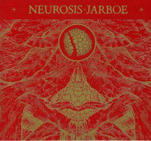 NEUROSIS/JARBOE - Neurosis & Jarboe (reissue)