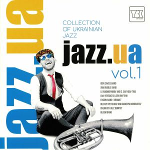 VARIOUS - Jazz Ua Vol 1: Collection Of Ukrainian Jazz