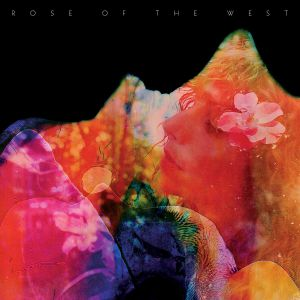 ROSE OF THE WEST - Rose Of The West