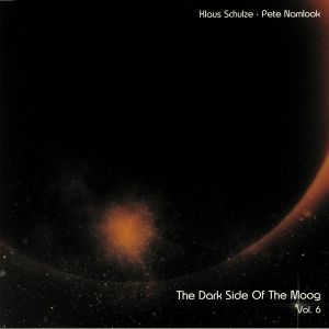 SCHULZE, Klaus/PETE NAMLOOK - The Dark Side Of The Moog Vol 6