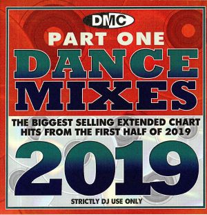 VARIOUS - DMC Dance Mixes: The Biggest Selling Extended Chart Hits From The First Half Of 2019 Part One (Strictly DJ Only)
