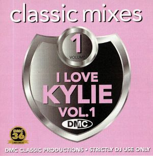 VARIOUS - DMC Classic Mixes: I Love Kylie Vol 1 (Strictly DJ Only)
