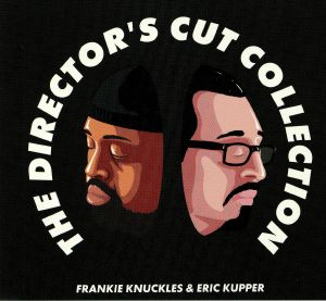 KNUCKLES, Frankie/ERIC KUPPER/VARIOUS - The Director's Cut Collection
