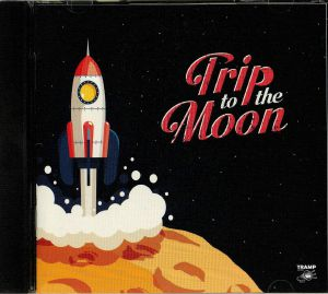 VARIOUS - Trip To The Moon