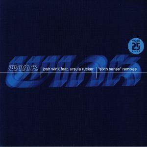 WINK, Josh feat URSULA RUCKER - Sixth Sense (remixes)