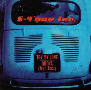 S TONE INC - Try My Love