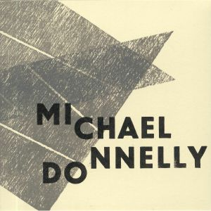 DONNELLY, Michael - Why So Mute Fond Lover?