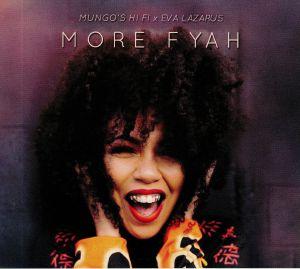 MUNGO'S HI FI/EVA LAZARUS - More Fyah