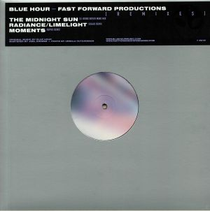 BLUE HOUR - Fast Forward Productions (remixes)
