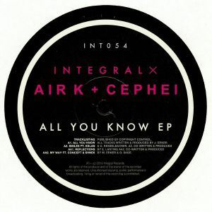 AIR K & CEPHEI - All You Know EP