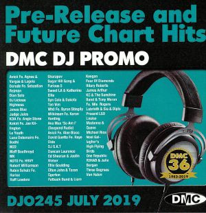 VARIOUS - DMC DJ Promo July 2019: Pre Release & Future Chart Hits (Strictly DJ Only)