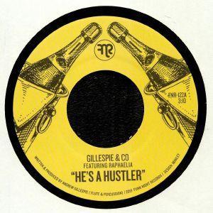 GILLESPIE & CO feat RAPHAELIA - He's A Hustler