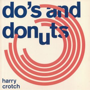 CROTCH, Harry - Do's & Donuts